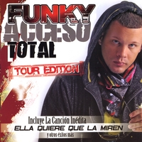 Funky - Acceso Total Tour Edition
