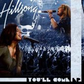 Hillsong - Youll Come