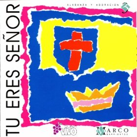 Marco Barrientos - Tu Eres Senor